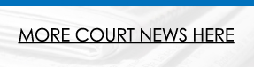 More Court News Here Image